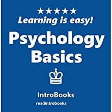 Psychology Basics Audiobook by IntroBooks Narrated by Andrea Giordani