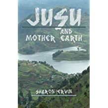 JUSU AND MOTHER EARTH