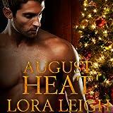 Bargain Audio Book - August Heat  The Men of August Series  Bo