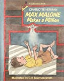 Max Malone Makes a Million, Charlotte Herman, 0805013741