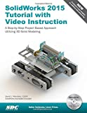 SolidWorks 2015 Tutorial with Video Instruction, Planchard, David C., 1585039241