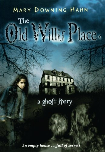 The Old Willis Place (Old Haunted House)