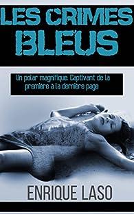 Ethan Bush, tome 1 : Les Crimes Bleus 1 par Enrique Laso