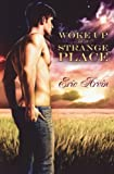 Woke up in a Strange Place, Eric Arvin, 1615817956