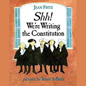 Shh! We're Writing the Constitution Audiobook