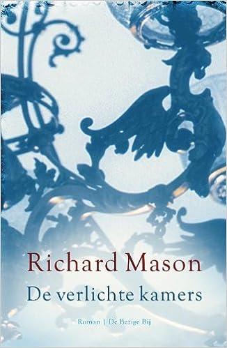 De verlichte kamers / druk 1: Amazon.de: R. Mason, Monique Eggermont ...
