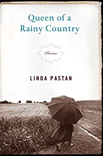 waiting for my life poems linda pastan amazon  queen of a rainy country poems