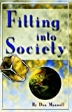 Fitting into Society, Don Maxwell, 1932581421