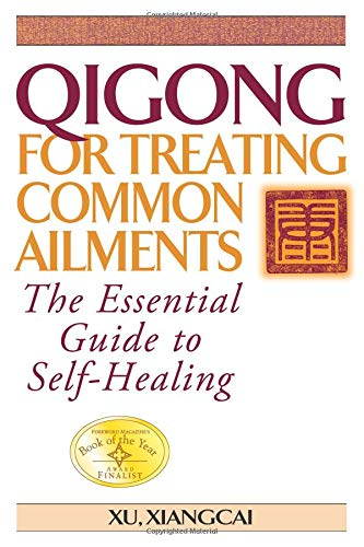 Qigong for Treating Common Ailments: The Essential Guide to Self Healing PDF