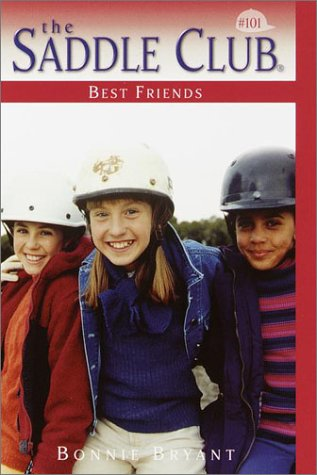 Best Friends (Saddle Club No. 101) (Best English Saddle Brands)
