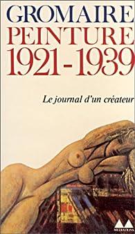 Peinture, 1921-1939 par M. Gromaire