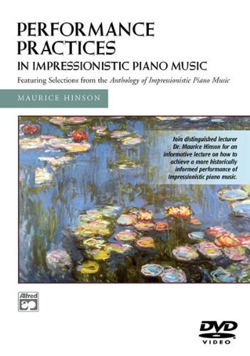 Performance Practises In Impressionistic Piano Music [DVD]
