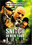 Snitch in New York by Maverick