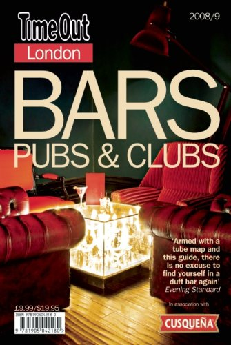 Time Out London Bars, Pubs & Clubs (Time Out Guides)