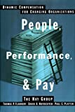 img - for People, Performance, and Pay: Dynamic Compensation for Changing Organizations book / textbook / text book