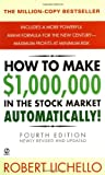 How to Make $1,000,000 in the Stock Market Automatically, Robert Lichello, 0451204417