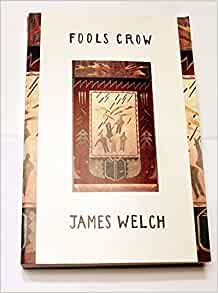 james welch s fools crow the bonds Native american studies research guide: literature  fools crow / james welch new york  james welch's the heartsong of charging elk tells the story of an.