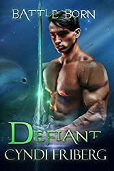 Defiant (Battle Born Book 13)