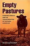 Empty Pastures, Terence J. Centner, 0252028953