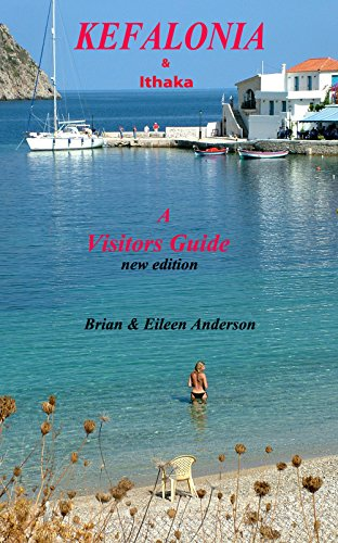 Kefalonia & Ithaka: A Visitors Guide