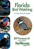 Florida Birdwatching, Bill Thompson and Bird Watcher's Digest Staff, 1591860970