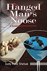 The Hanged Man's Noose: A Glass Dolphin Mystery (Glass Dolphin Mysteries)