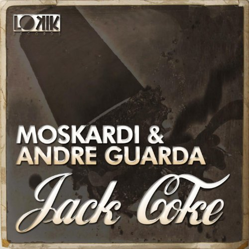Amazon.com: Jack Coke EP: Moskardi & Andre Guarda: MP3