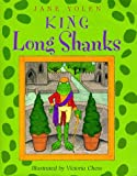 King Long Shanks, Jane Yolen, 0152000135