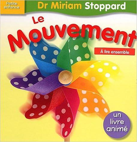 Lire Dr Miriam Stoppard - Le mouvement epub pdf