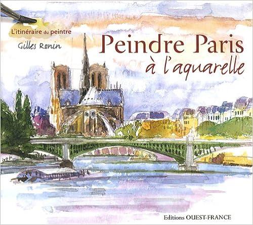 Livres gratuits Peindre Paris à l'aquarelle (1Cédérom) epub pdf