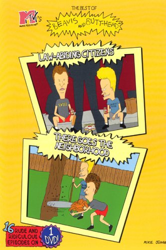 The Best of Beavis and Butt-head: Law-Abiding Citizens/There Goes The Neighborhood (Best Beavis And Butthead Episodes)