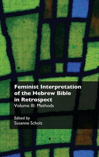 Download Feminist Interpretation of the Hebrew Bible in Retrospect. III. Methods PDF