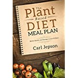 Werk Based Diet: Meal Plan: Better Health and Energy in just 10 Days Packed with Plant Recipes & Plant Based Diet Cookbook For Anti-Inflammatory Benefits, Weight Loss, Ketosis, & A Healthy Gut