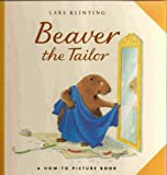 img - for Beaver the Tailor book / textbook / text book