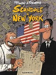 Scandale à New York par René Pétillon