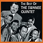 The Best Of The Swanee Quintet