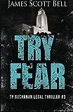 Try Fear (Ty Buchanan Legal Thriller #3)