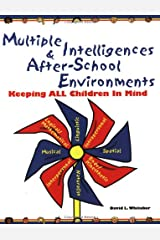 Multiple Intelligences and After-School Environments: Keeping All Children in Mind Paperback