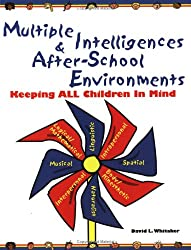 Multiple Intelligences and After-School Environments: Keeping All Children in Mind