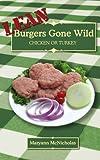 LEAN Burgers Gone Wild, Maryann McNicholas, 143434438X