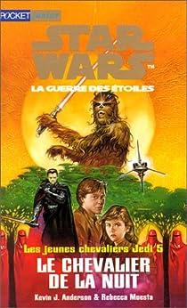 Star Wars - Les Jeunes Chevaliers Jedi, tome 5 : Le Chevalier de la nuit par Anderson