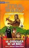 Star Wars - Les Jeunes Chevaliers Jedi, tome 5 : Le Chevalier de la nuit par Kevin J. Anderson