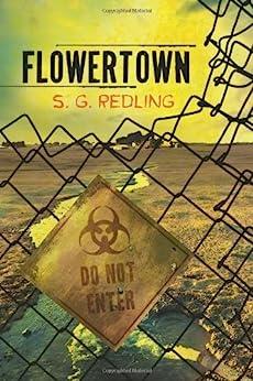 Flowertown by [Redling, S.G.]