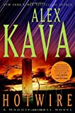 img - for Hotwire: A Maggie O'Dell Novel (Maggie O'Dell Novels) by Alex Kava (2011-07-12) book / textbook / text book
