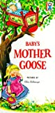 Baby's Mother Goose, Grosset and Dunlap Staff, 0448030772
