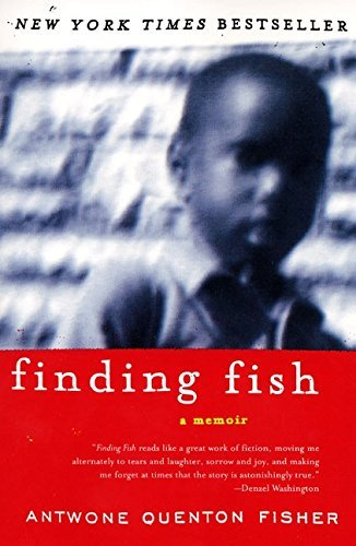 [Finding Fish: A Memoir] (By: Antwone Quenton Fisher) [published: April, 2002]