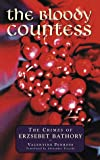 The Bloody Countess, Valentine Penrose, 187159264X