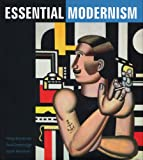 Essential Modernism, Philip Brookman and Sarah Newman, 0886750792