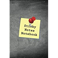 Sticky Notes Notebook: A Notebook To Write All Your Short Sticky Note Messages | Over 720 Notes | 6 x 9 inches | 120…