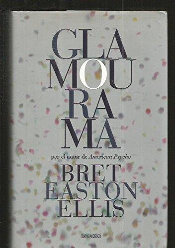 Glamourama (Spanish Edition)
